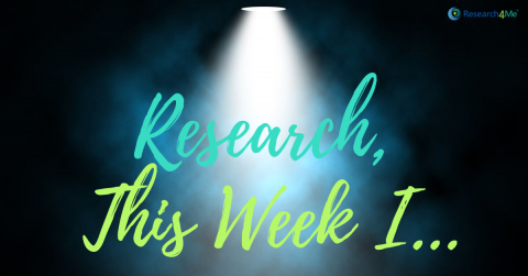Advancing Research, This Week I…